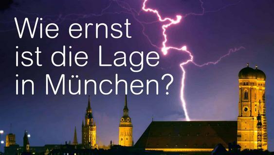 Wie ernst ist die Lage in München?